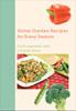Home Garden Recipes for Every Season